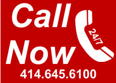 Call Now 414.645.6100 24/7